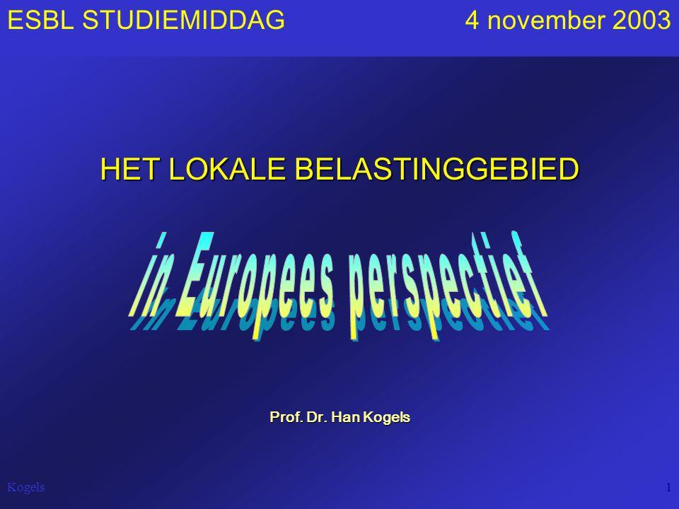 Kogels1 ESBL STUDIEMIDDAG 4 november 2003 HET LOKALE BELASTINGGEBIED Prof. Dr. Han Kogels