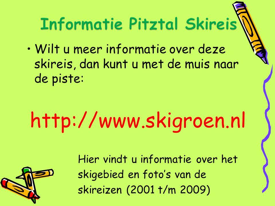 Wilt u meer informatie over deze skireis, dan kunt u met de muis naar de piste: http://www.skigroen.nl Hier vindt u informatie over het skigebied en f