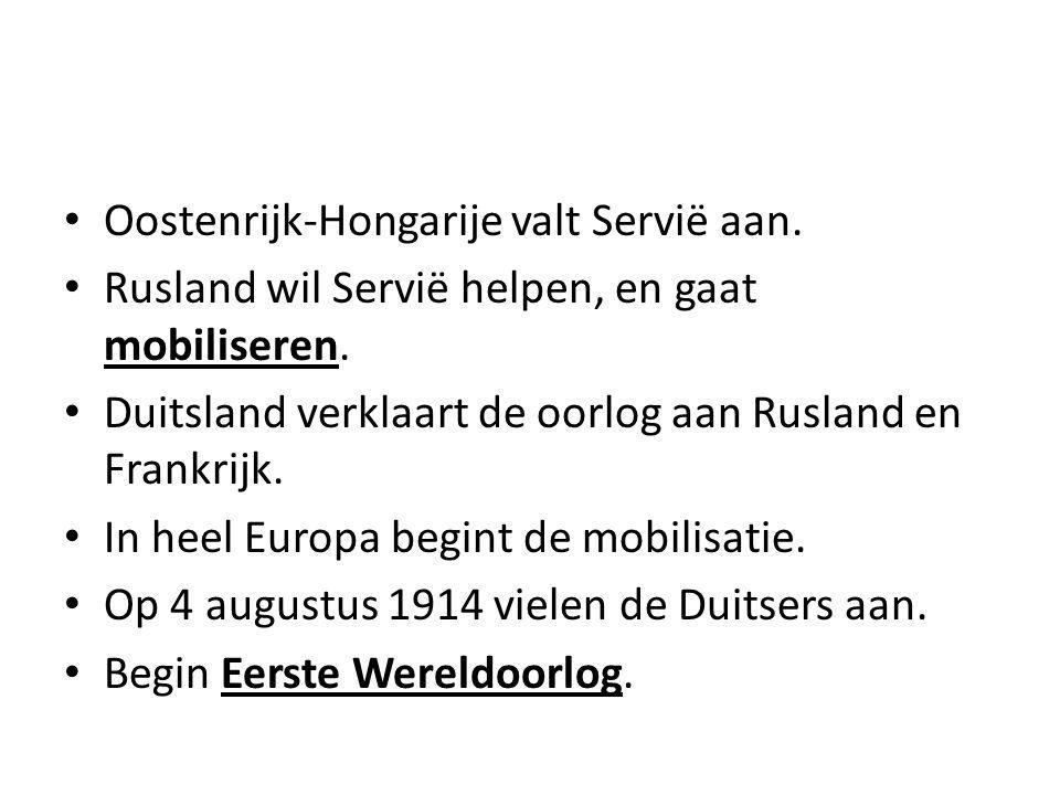 Oostenrijk-Hongarije valt Servië aan. Rusland wil Servië helpen, en gaat mobiliseren. Duitsland verklaart de oorlog aan Rusland en Frankrijk. In heel