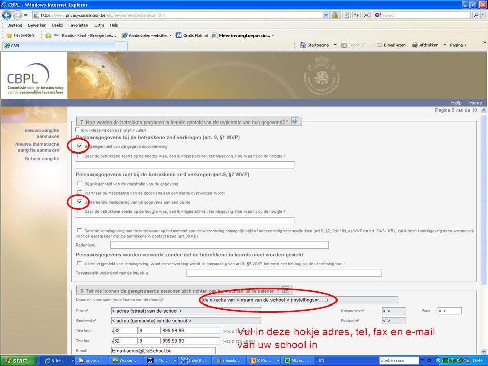 Vul dit in: (copy & paste) Vervolg van pagina 5 Voor deze gegevensverzameling werd een webapplicatie gemaakt (scholenportaal) met daarin de mogelijkheid om een individuele leerlingenfiche met de opgeslagen persoonsgegevens te tonen, af te drukken en te editeren.