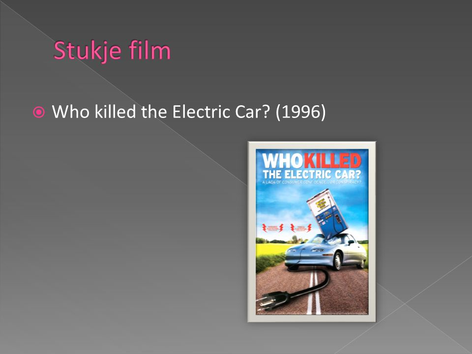  Who killed the Electric Car (1996)