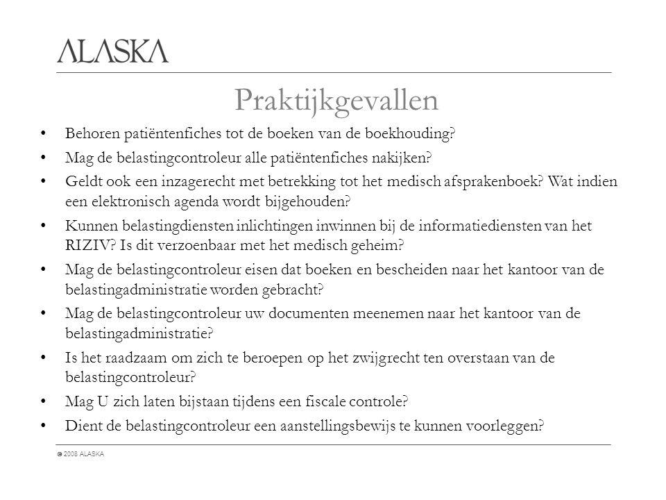  2008 ALASKA Behoren patiëntenfiches tot de boeken van de boekhouding.