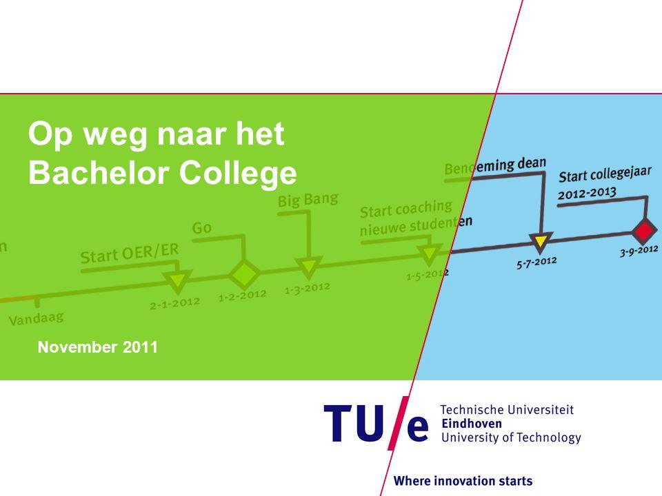 Op weg naar het Bachelor College November 2011