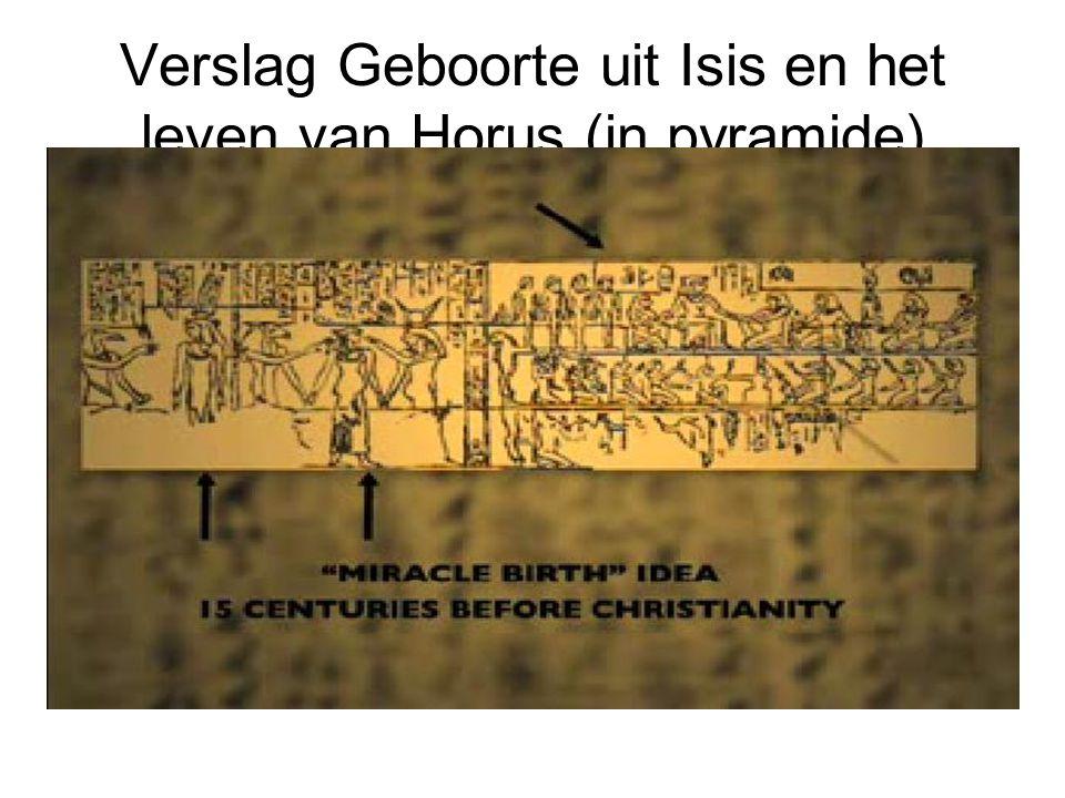 Verslag Geboorte uit Isis en het leven van Horus (in pyramide)