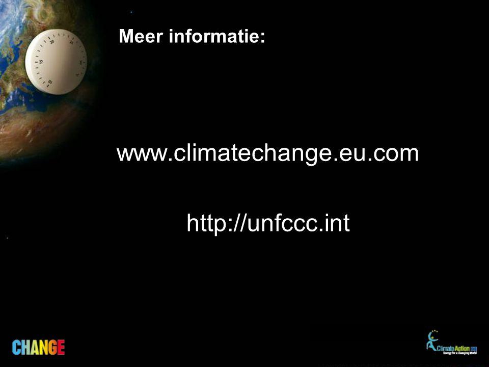 Meer informatie: www.climatechange.eu.com http://unfccc.int