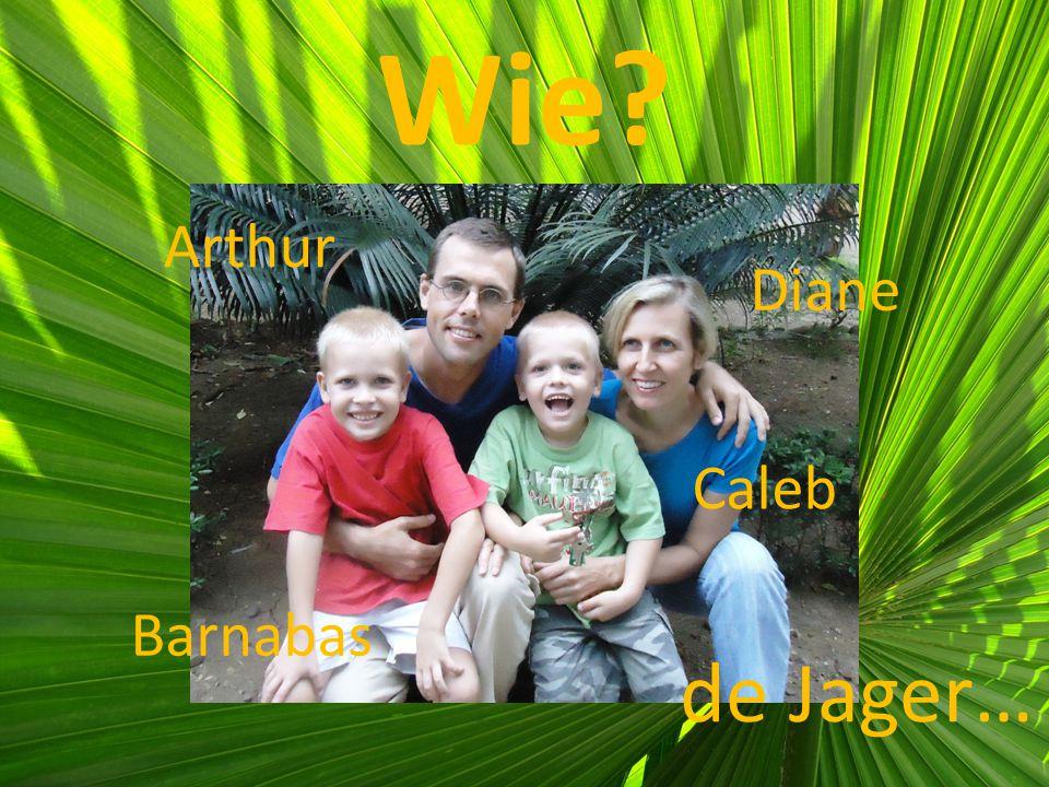 Wie Arthur Caleb Barnabas Diane de Jager…