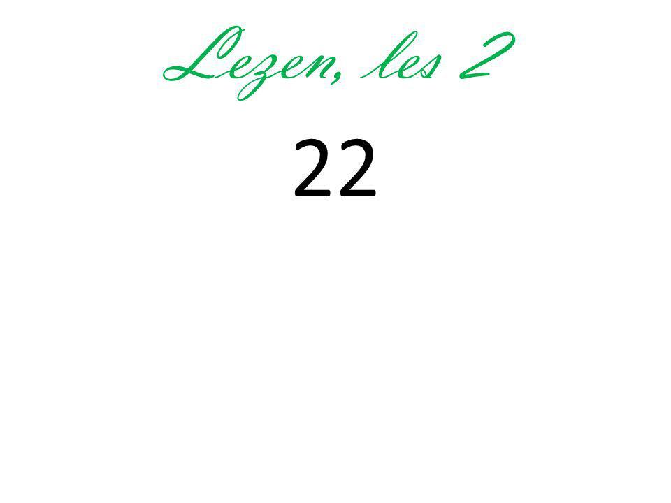 Lezen, les 2 22