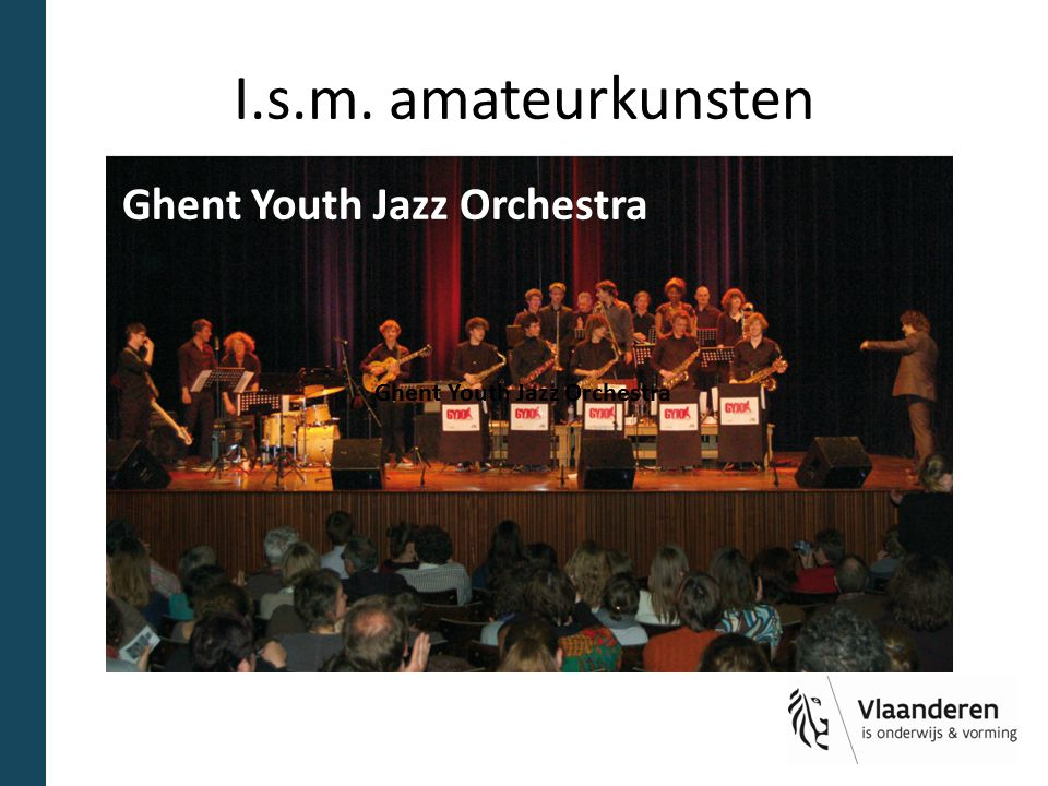 I.s.m. amateurkunsten Ghent Youth Jazz Orchestra