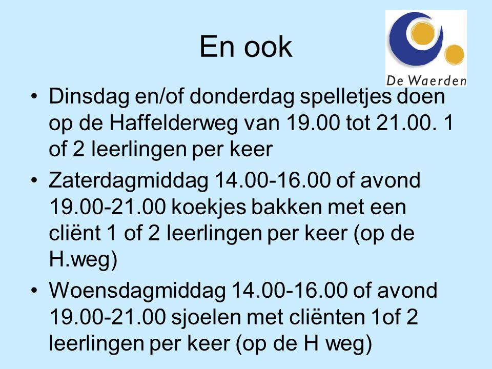 En ook Dinsdag en/of donderdag spelletjes doen op de Haffelderweg van 19.00 tot 21.00.