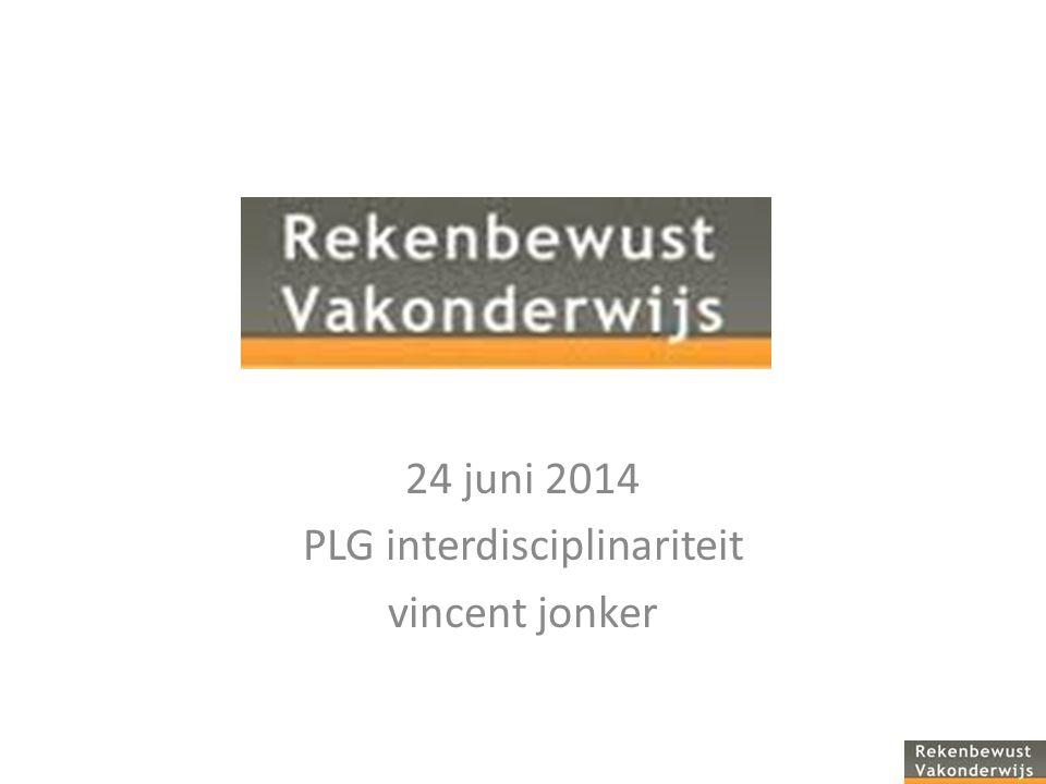 24 juni 2014 PLG interdisciplinariteit vincent jonker