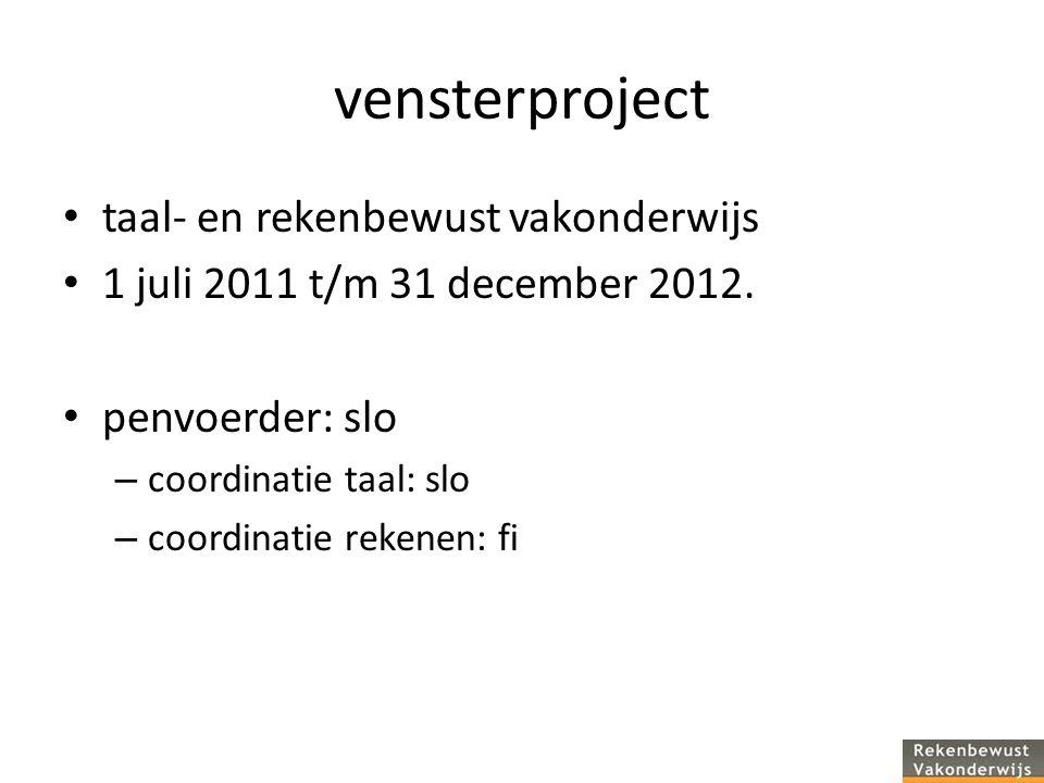 vensterproject taal- en rekenbewust vakonderwijs 1 juli 2011 t/m 31 december 2012.