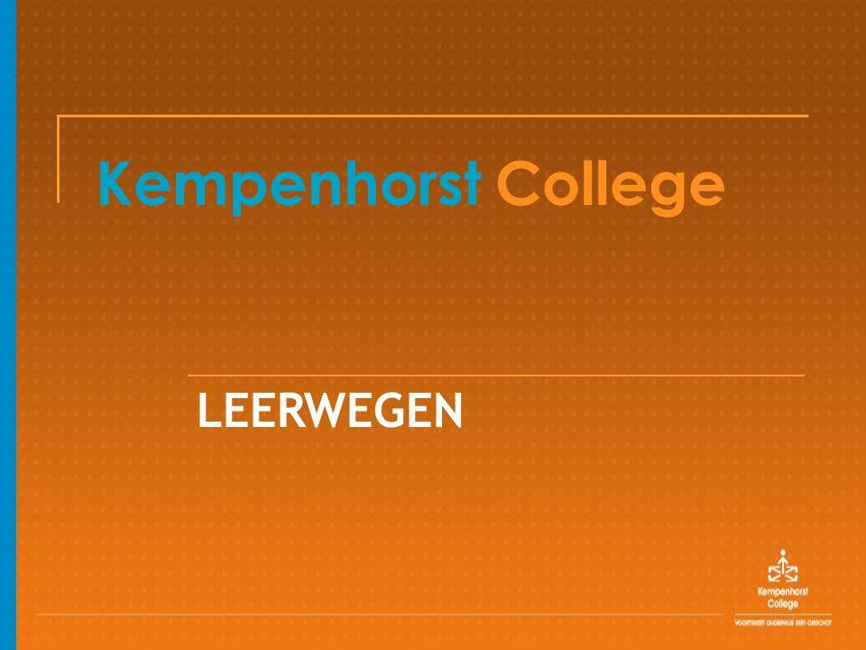Kempenhorst College LEERWEGEN