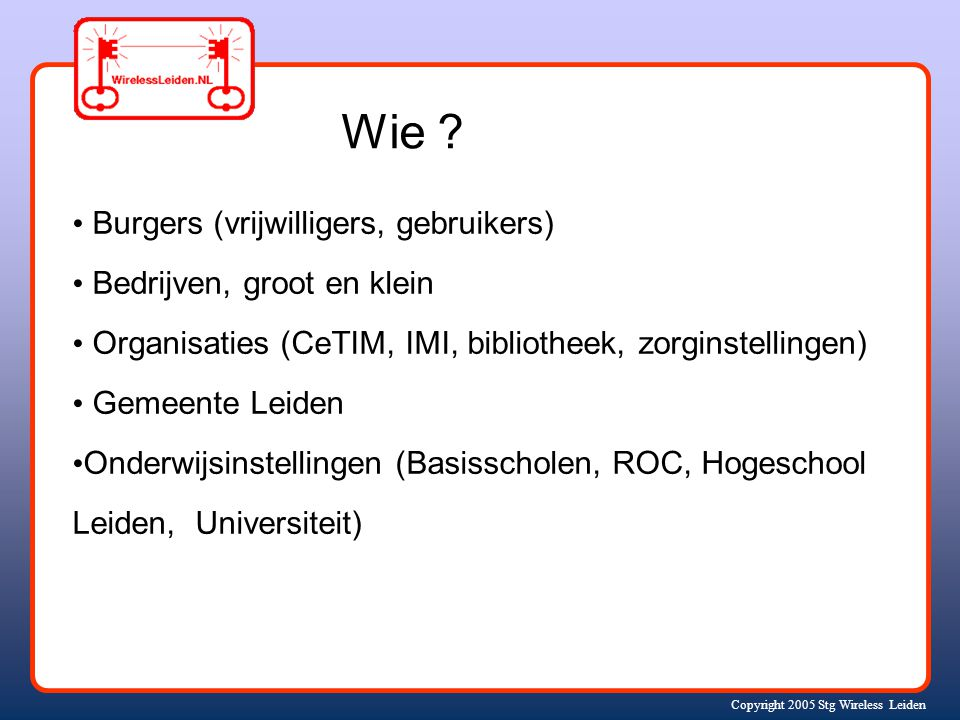 Copyright 2005 Stg Wireless Leiden Wie .