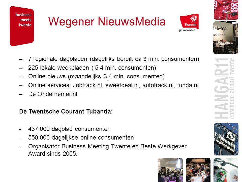 Wegener NieuwsMedia –7 regionale dagbladen (dagelijks bereik ca 3 mln.