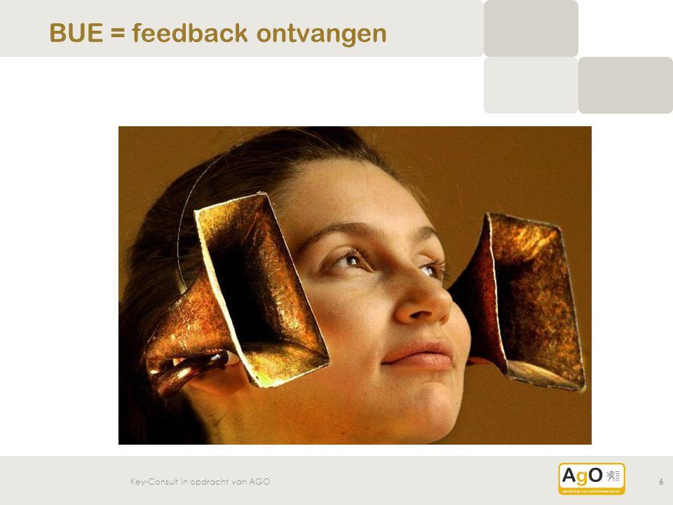 Key-Consult in opdracht van AGO6 BUE = feedback ontvangen