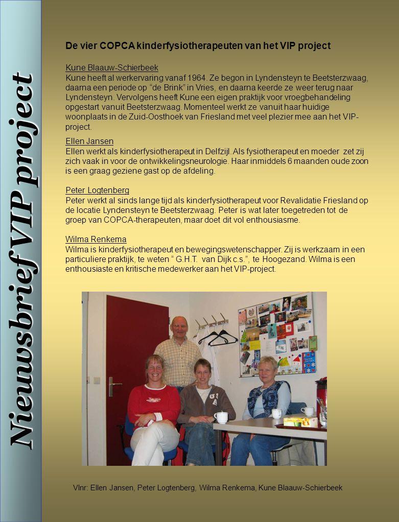 De vier COPCA kinderfysiotherapeuten van het VIP project Kune Blaauw-Schierbeek Kune heeft al werkervaring vanaf 1964.
