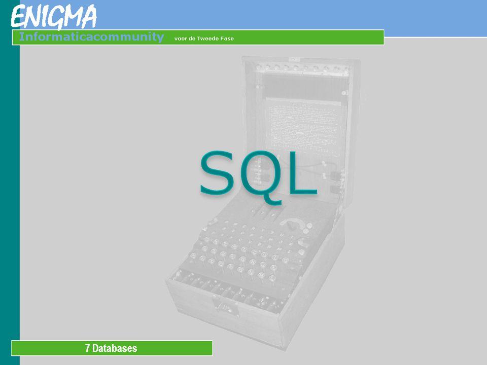 STRUCTURED QUERY LANGUAGE Bij het relationele model hoort een programmeertaal waarmee de database benaderd kan worden.