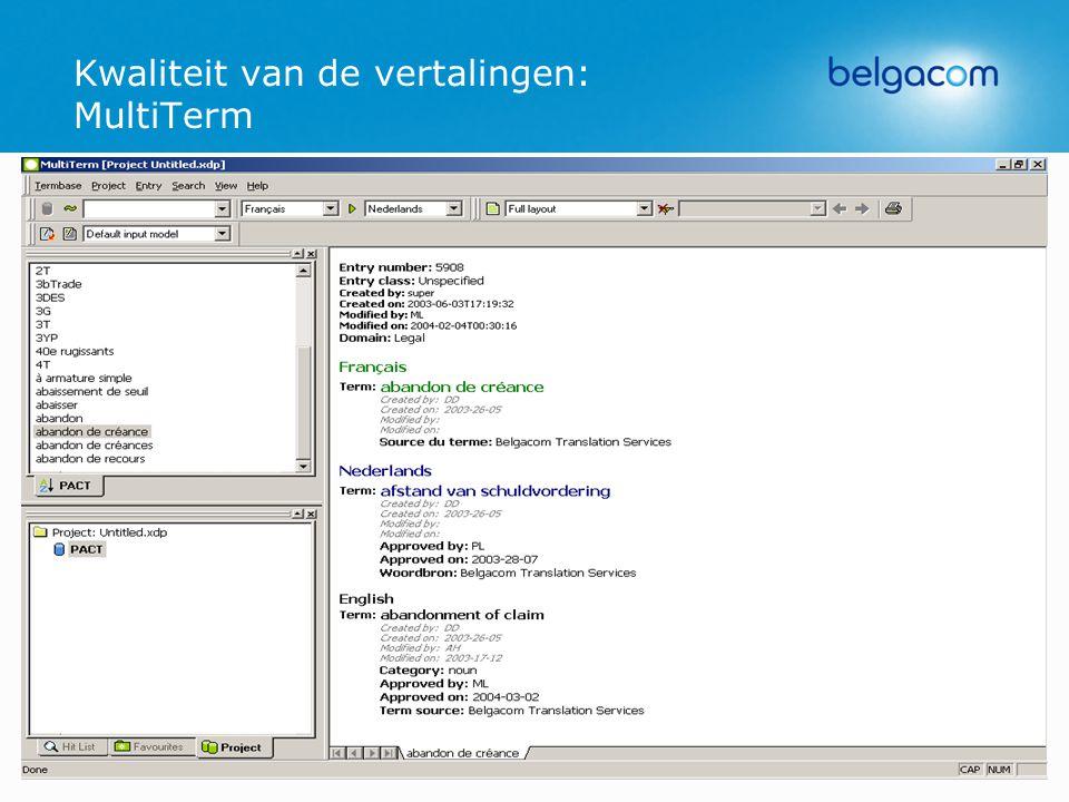 Erasmushogeschool - 27/10/200516 Kwaliteit van de vertalingen: MultiTerm