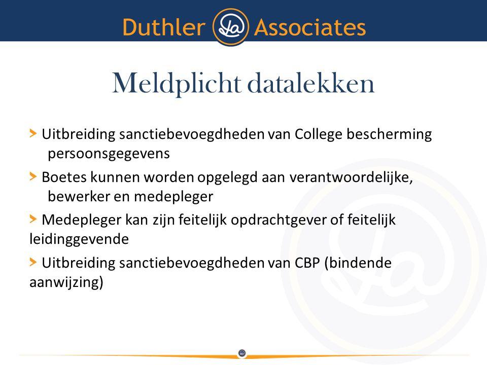 Meldplicht datalekken > Uitbreiding sanctiebevoegdheden van College bescherming persoonsgegevens > Boetes kunnen worden opgelegd aan verantwoordelijke