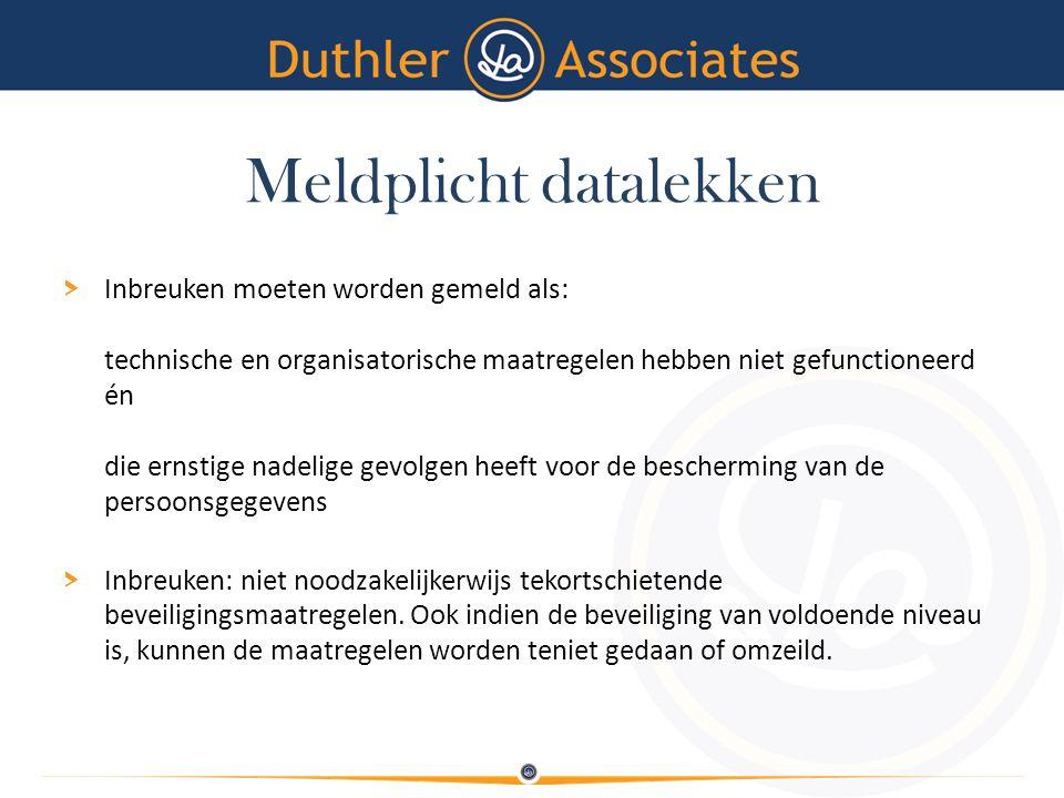 Meldplicht datalekken > Inbreuken moeten worden gemeld als: technische en organisatorische maatregelen hebben niet gefunctioneerd én die ernstige nade