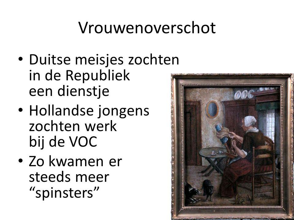 """Vrouwenoverschot Duitse meisjes zochten in de Republiek een dienstje Hollandse jongens zochten werk bij de VOC Zo kwamen er steeds meer """"spinsters"""""""