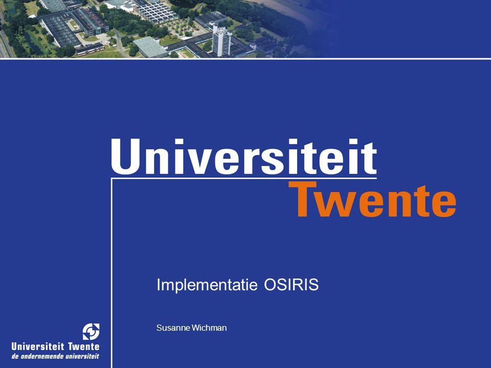Implementatie OSIRIS 1 Susanne Wichman