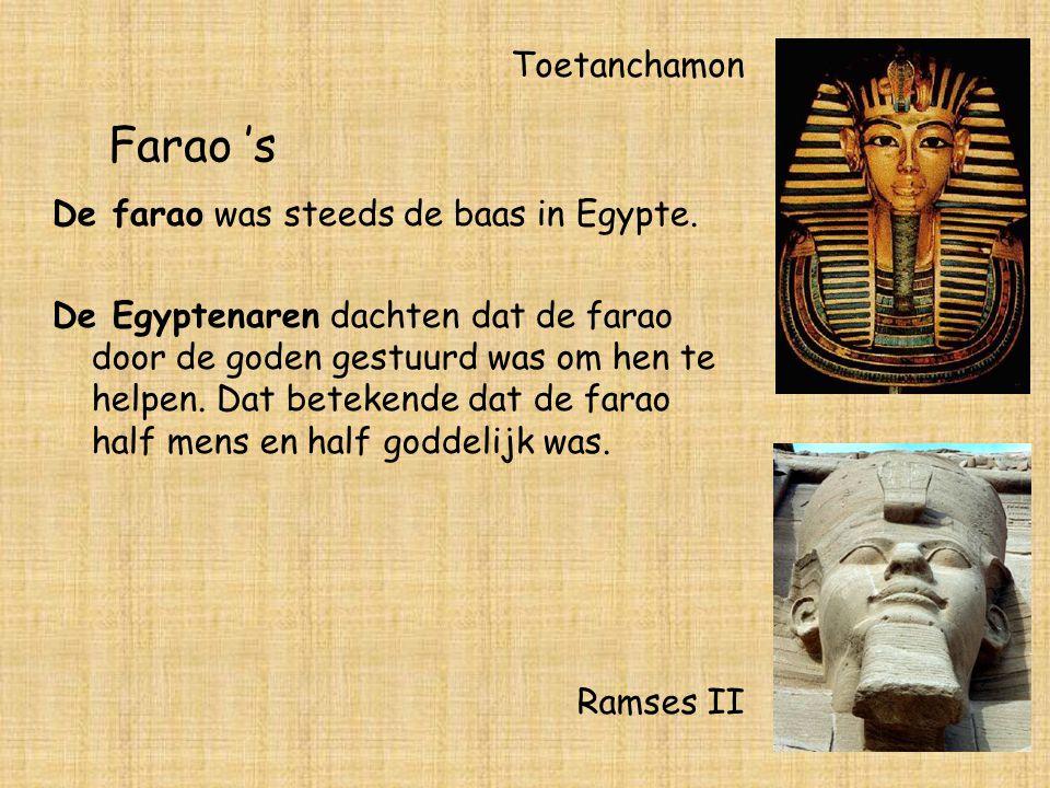 Goden De goden waren heel belangrijk voor de Egyptenaar: Heel hun leven en gedachten werden beheerst door de goden.