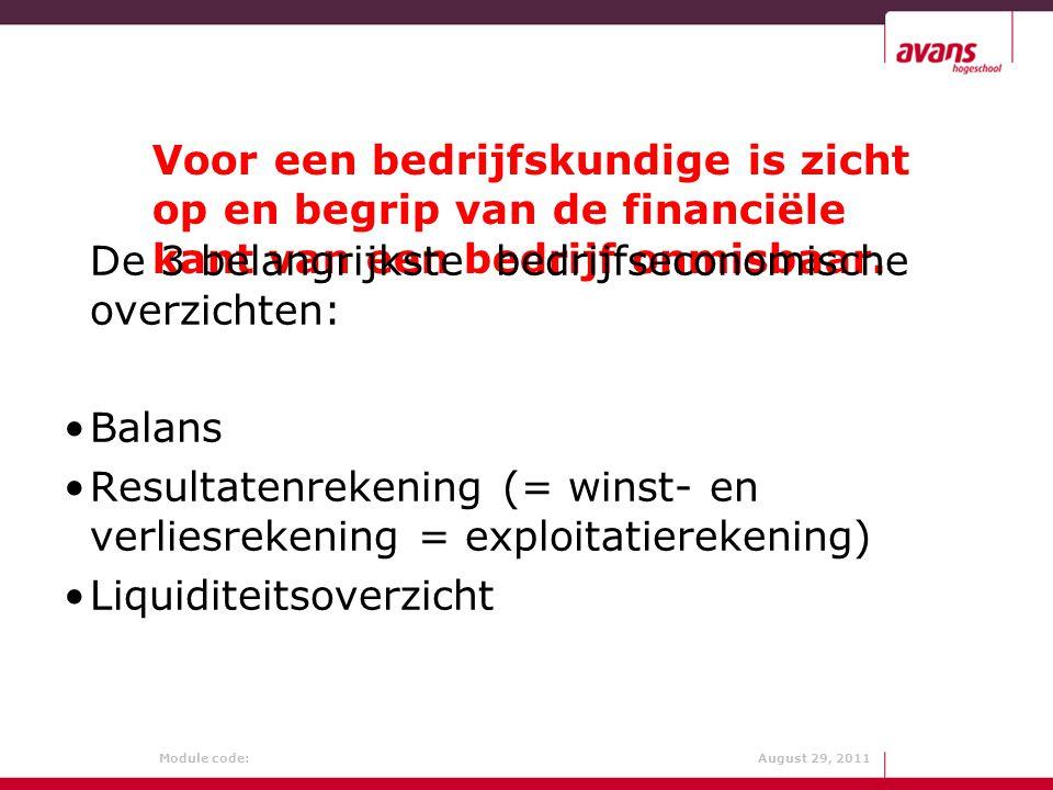 Module code: August 29, 2011 De journaalposten: 1.6. 2.7. 3.8. 4.9. 5.10. 11. 18