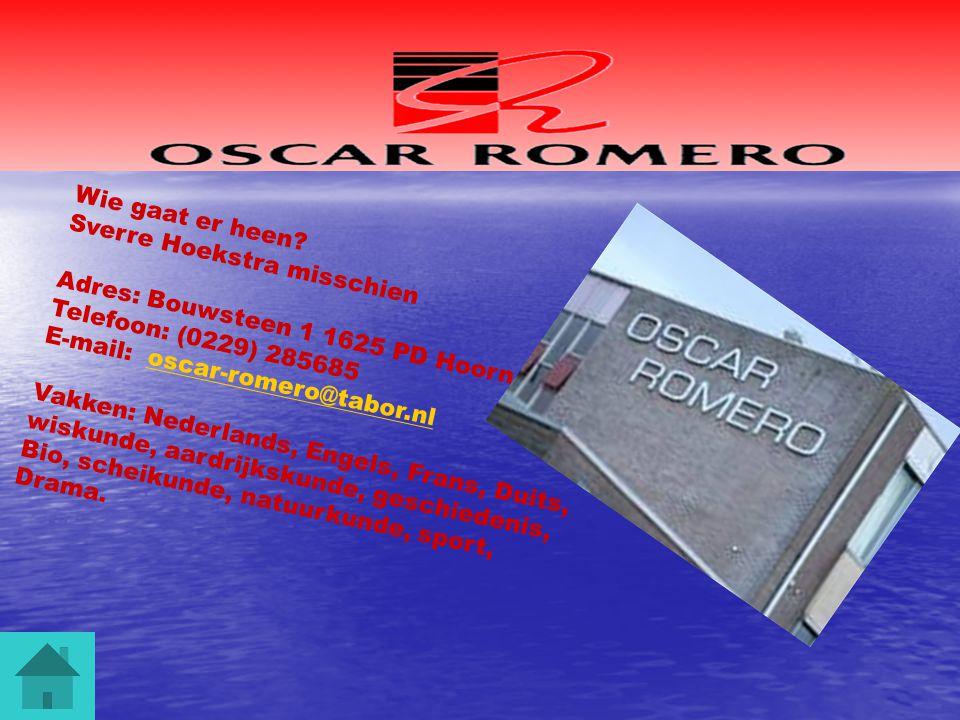Wie gaat er heen? Sverre Hoekstra misschien Adres: Bouwsteen 1 1625 PD Hoorn Telefoon: (0229) 285685 E-mail: oscar-romero@tabor.nloscar-romero@tabor.n