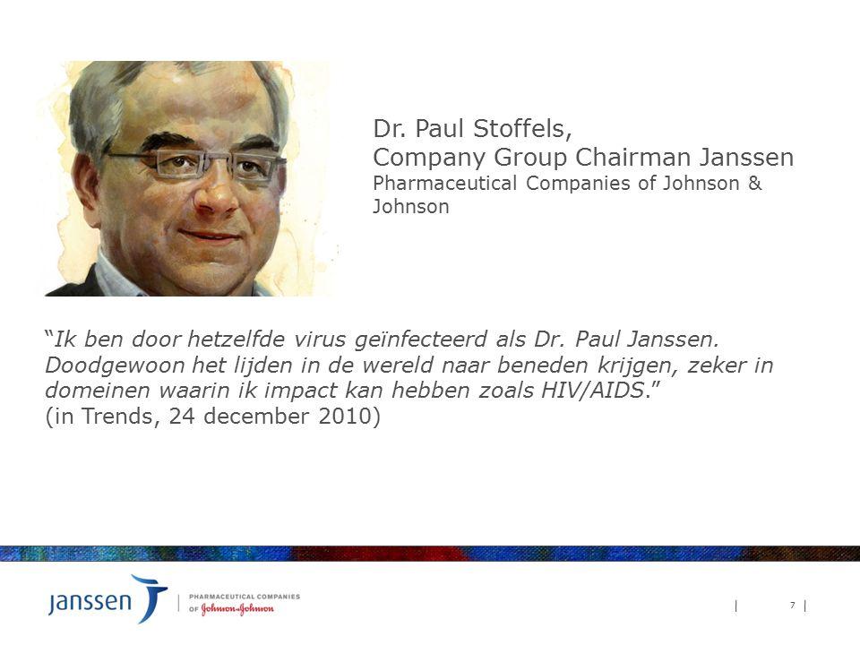 """7 """"Ik ben door hetzelfde virus geïnfecteerd als Dr. Paul Janssen. Doodgewoon het lijden in de wereld naar beneden krijgen, zeker in domeinen waarin ik"""
