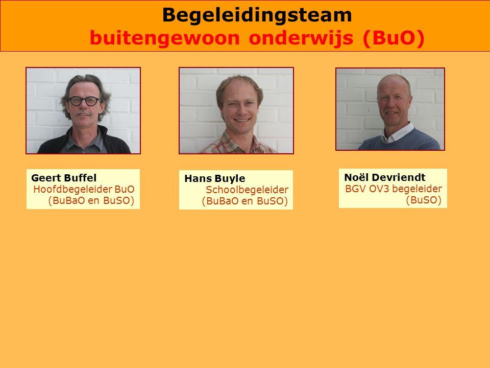 Hans Buyle Schoolbegeleider (BuBaO en BuSO) Noël Devriendt BGV OV3 begeleider (BuSO) Geert Buffel Hoofdbegeleider BuO (BuBaO en BuSO) Begeleidingsteam