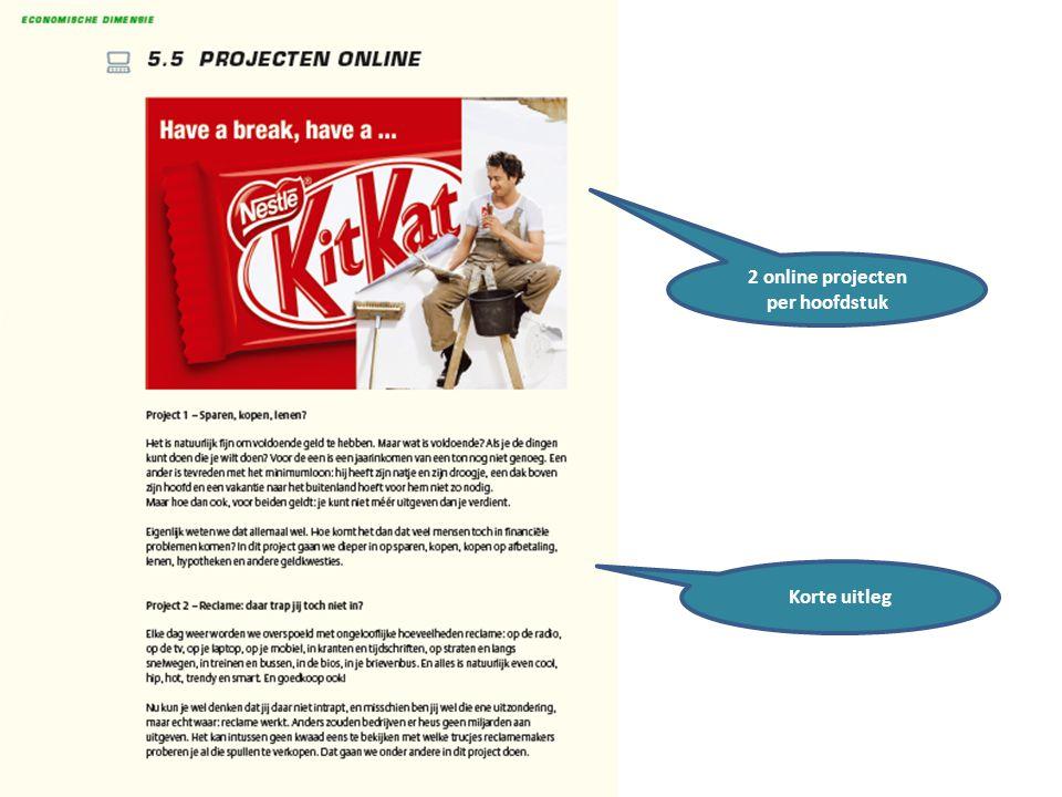 16 maart 2012 2 online projecten per hoofdstuk Korte uitleg