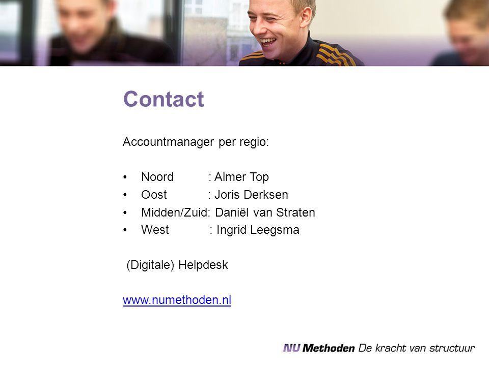 Accountmanager per regio: Noord : Almer Top Oost : Joris Derksen Midden/Zuid: Daniël van Straten West : Ingrid Leegsma (Digitale) Helpdesk www.numetho