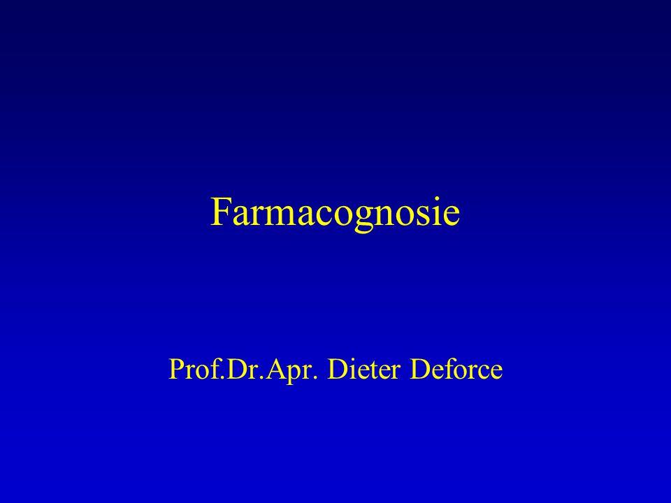 Farmacognosie Prof.Dr.Apr. Dieter Deforce