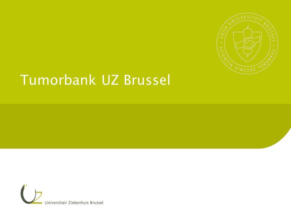 Tumorbank UZ Brussel 12 30-3-2015 De virtuele Belgische Tumorbank