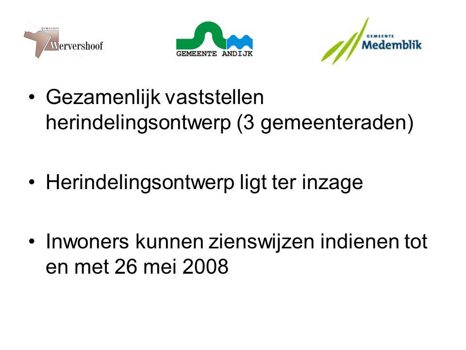 Gezamenlijk vaststellen herindelingsontwerp (3 gemeenteraden) Herindelingsontwerp ligt ter inzage Inwoners kunnen zienswijzen indienen tot en met 26 mei 2008