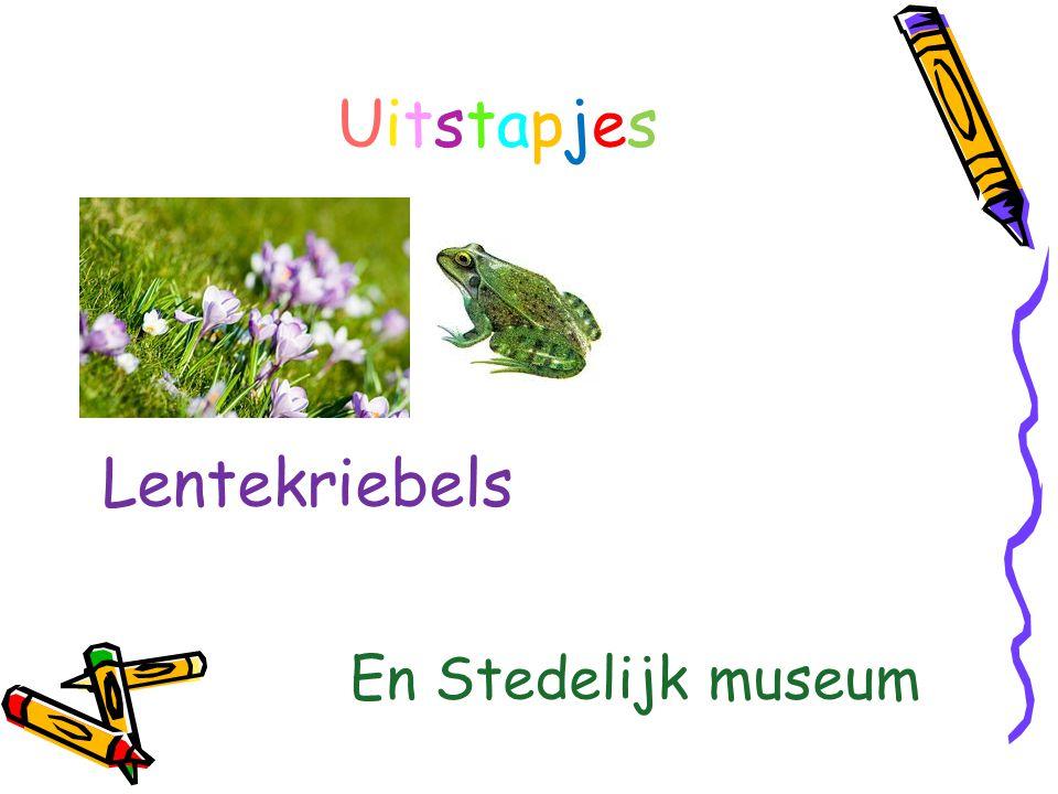 UitstapjesUitstapjes Lentekriebels En Stedelijk museum