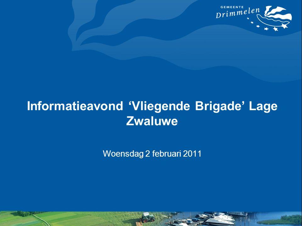 Informatieavond 'Vliegende Brigade' Lage Zwaluwe Woensdag 2 februari 2011