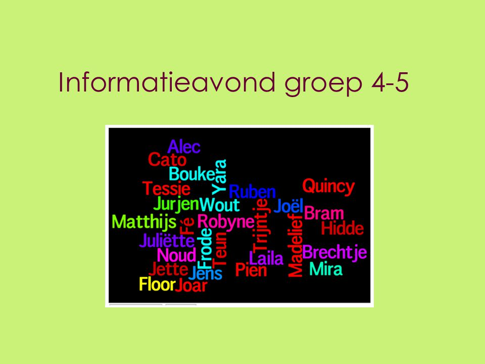 Informatieavond groep 4-5