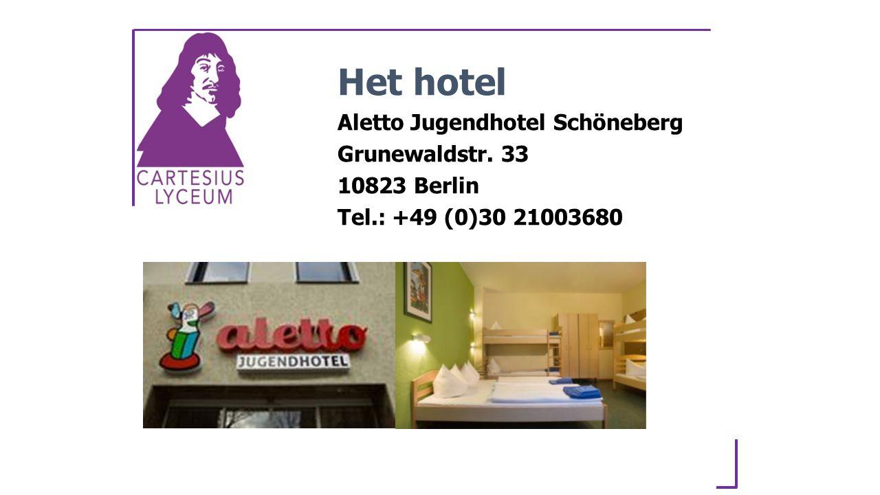 Het hotel Aletto Jugendhotel Schöneberg Grunewaldstr. 33 10823 Berlin Tel.: +49 (0)30 21003680