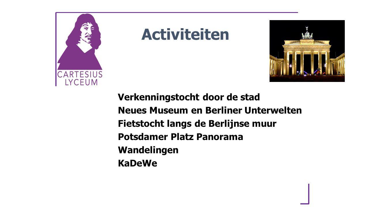 Verkenningstocht door de stad Neues Museum en Berliner Unterwelten Fietstocht langs de Berlijnse muur Potsdamer Platz Panorama Wandelingen KaDeWe Activiteiten