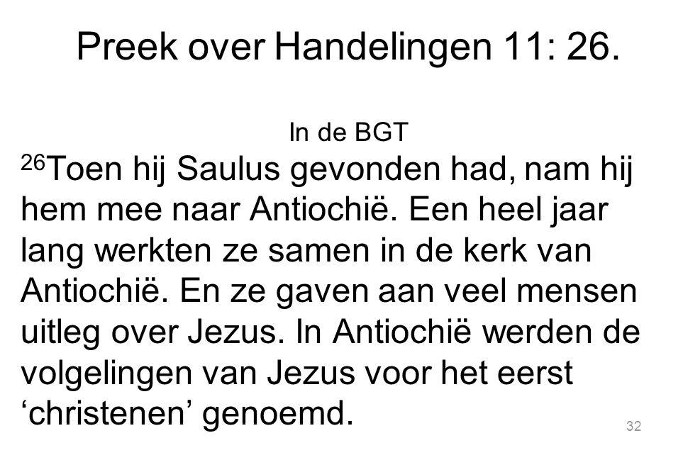 32 Preek over Handelingen 11: 26.