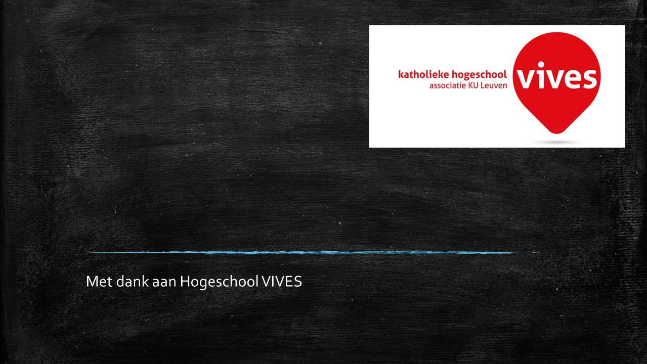Met dank aan Hogeschool VIVES