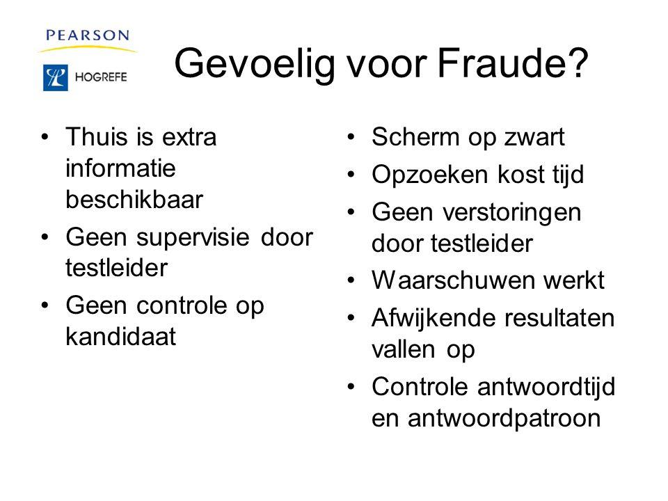 Gevoelig voor Fraude.