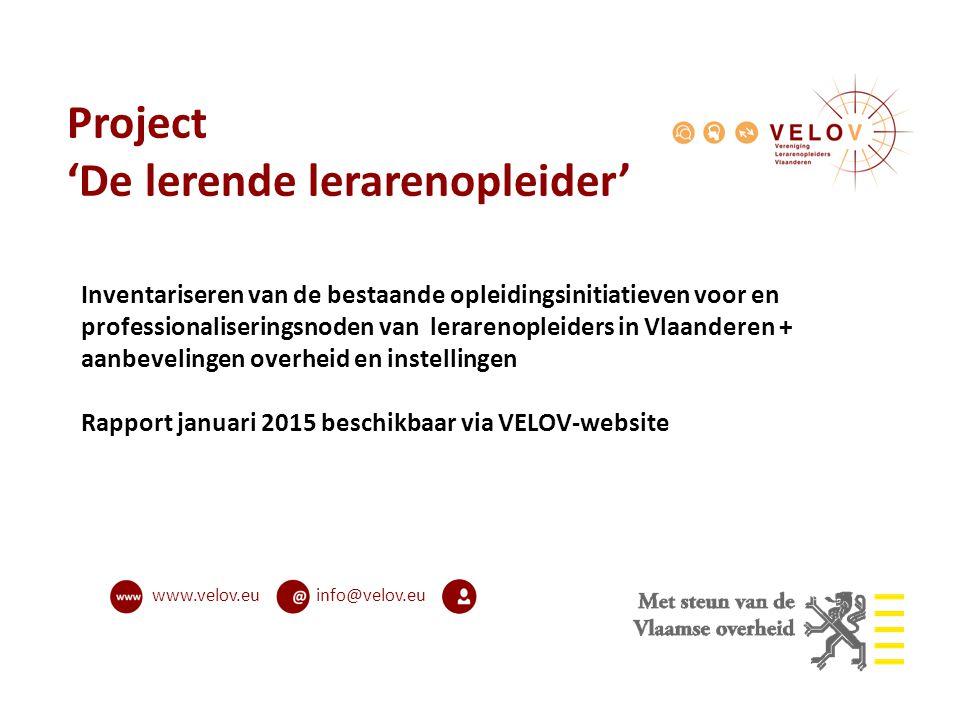 info@velov.euwww.velov.eu Project 'De lerende lerarenopleider' Inventariseren van de bestaande opleidingsinitiatieven voor en professionaliseringsnode