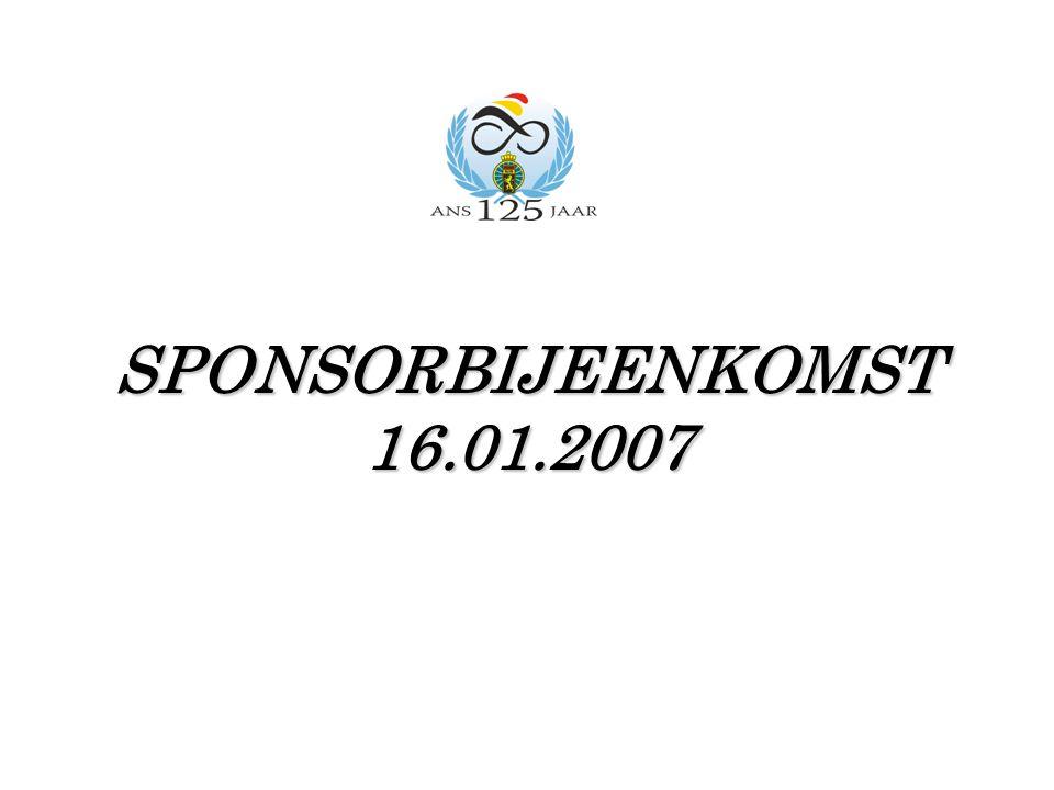 SPONSORBIJEENKOMST 16.01.2007