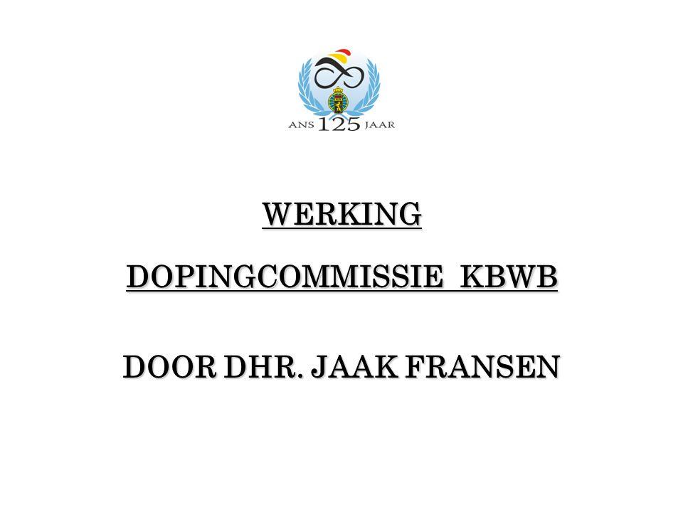 WERKING DOPINGCOMMISSIE KBWB DOOR DHR. JAAK FRANSEN
