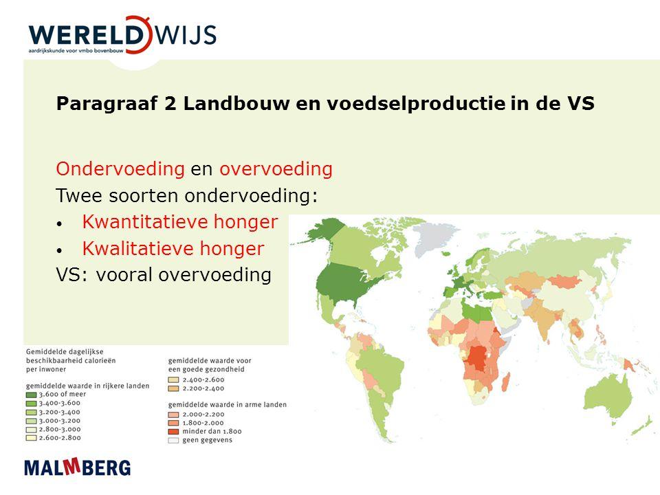 Voedselzekerheid in de VS Recht van de mens: voedselzekerheid Voldoende voedsel - landbouwsubsidies Gezond voedsel - voorlichting Veilig voedsel - regelgeving