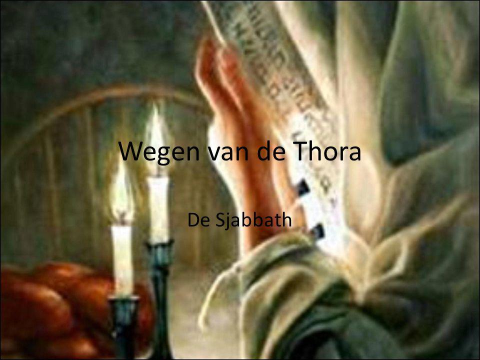 Wegen van de Thora De Sjabbath