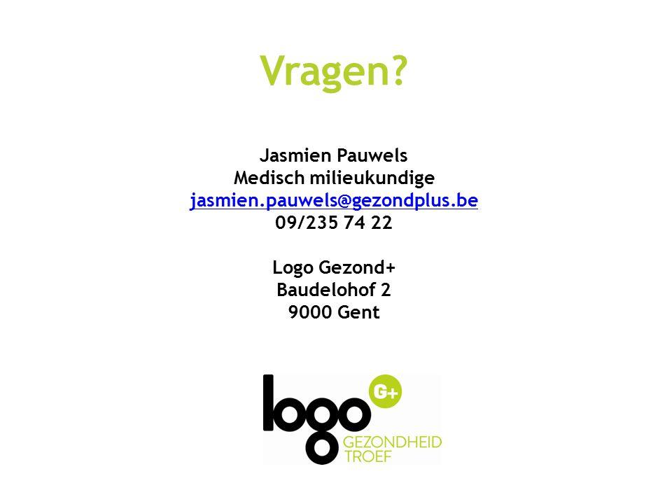 Vragen? Jasmien Pauwels Medisch milieukundige jasmien.pauwels@gezondplus.be 09/235 74 22 Logo Gezond+ Baudelohof 2 9000 Gent jasmien.pauwels@gezondplu